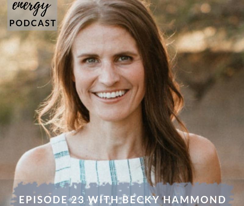 Episode 23 – Becky Hammond