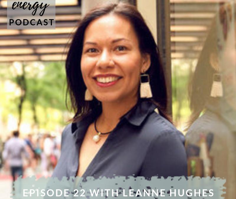 Episode 22 – Leanne Hughes