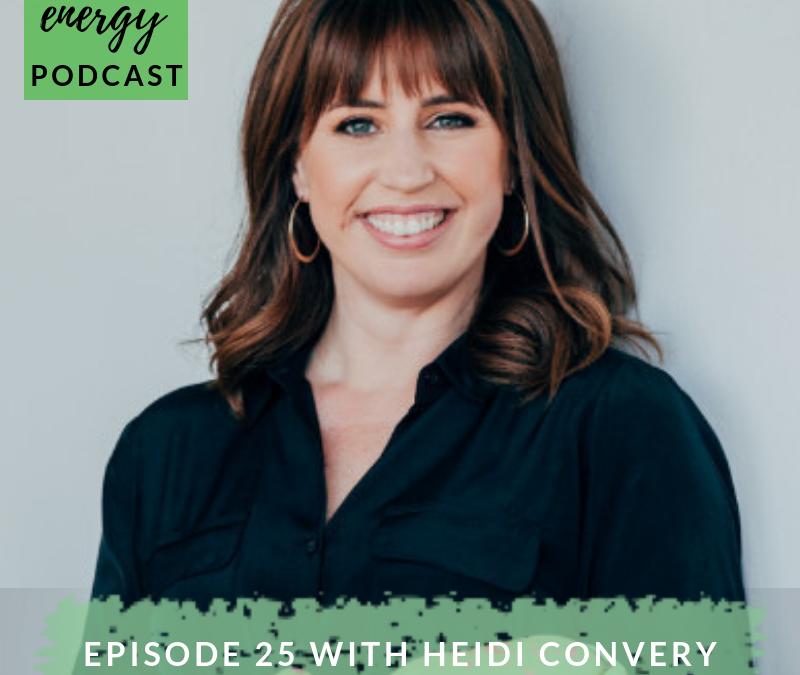 Episode 25 – Heidi Convery