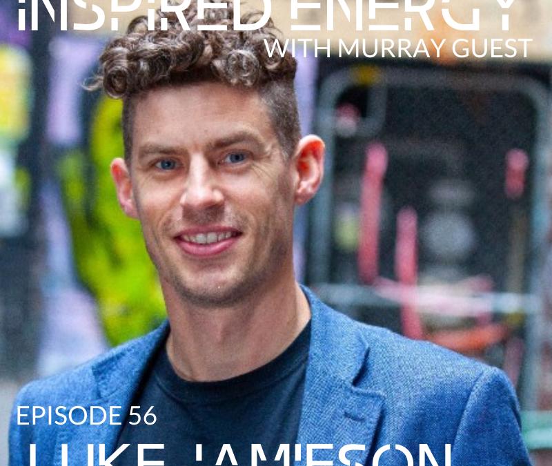 Episode 56 – Luke Jamieson