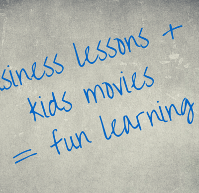 Business lessons from kids movies