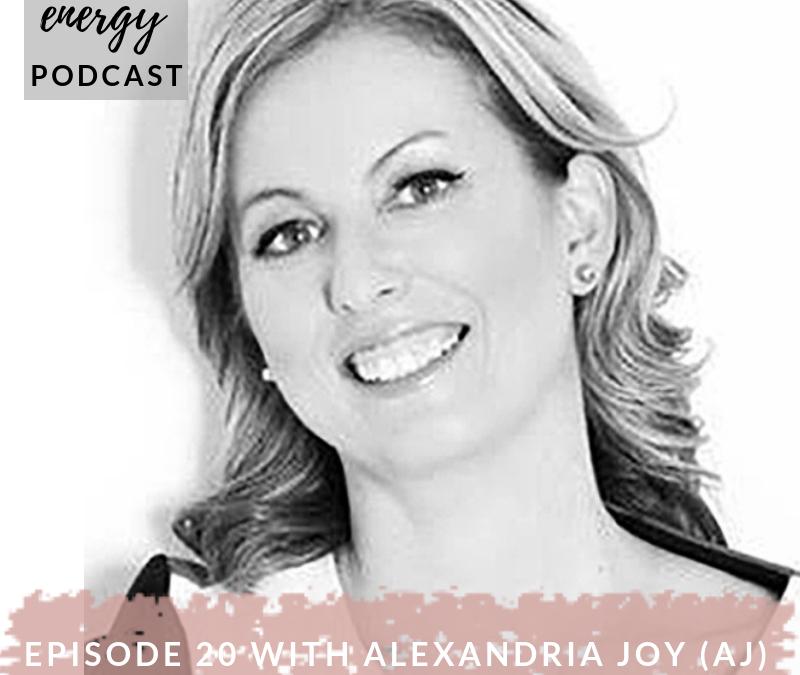 Episode 20 – Alexandria Joy