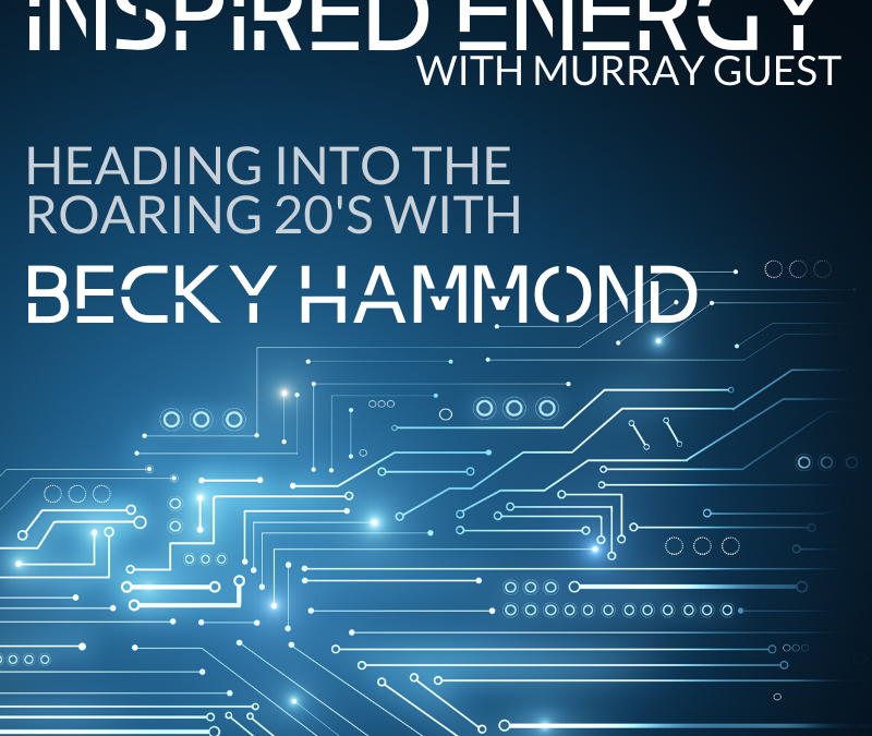 Episode 44 – Heading into the Roaring 20s with Becky Hammond