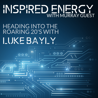 Episode 38 – Heading into the Roaring 20s with Luke Bayly