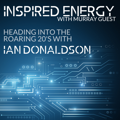 Episode 41 – Heading into the Roaring 20s with Ian Donaldson