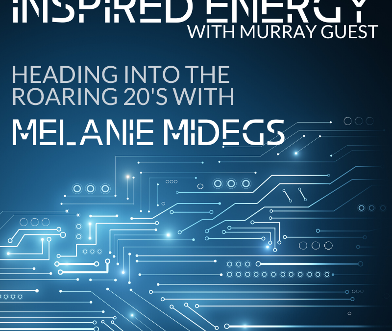 Episode 42 – Heading into the Roaring 20s with Melanie Midegs