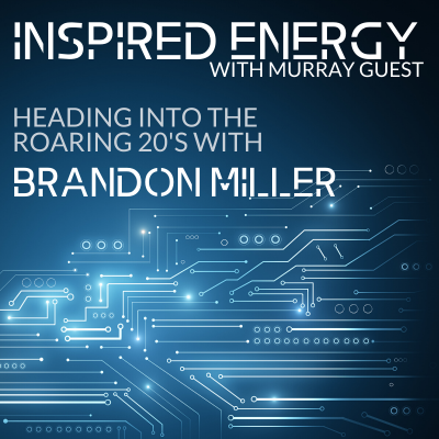 Episode 48 – Heading into the Roaring 20s with Brandon Miller