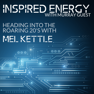Episode 49 – Heading into the Roaring 20s with Mel Kettle