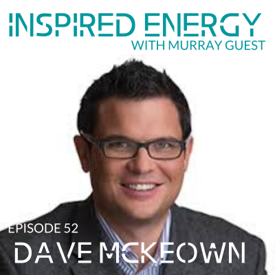 Episode 52 – Dave McKeown
