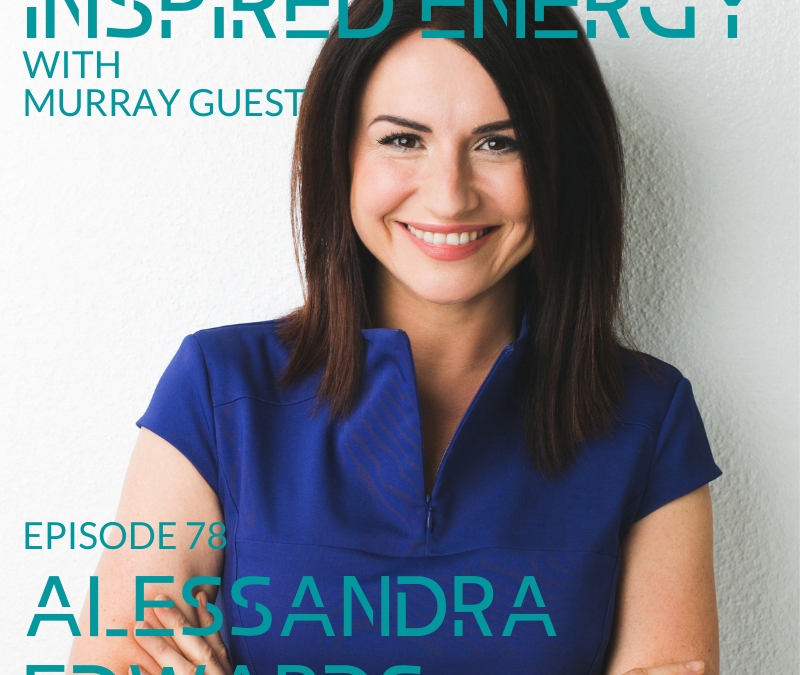 Episode 78 – Alessandra Edwards | Performance & Wellbeing expert for CEOs