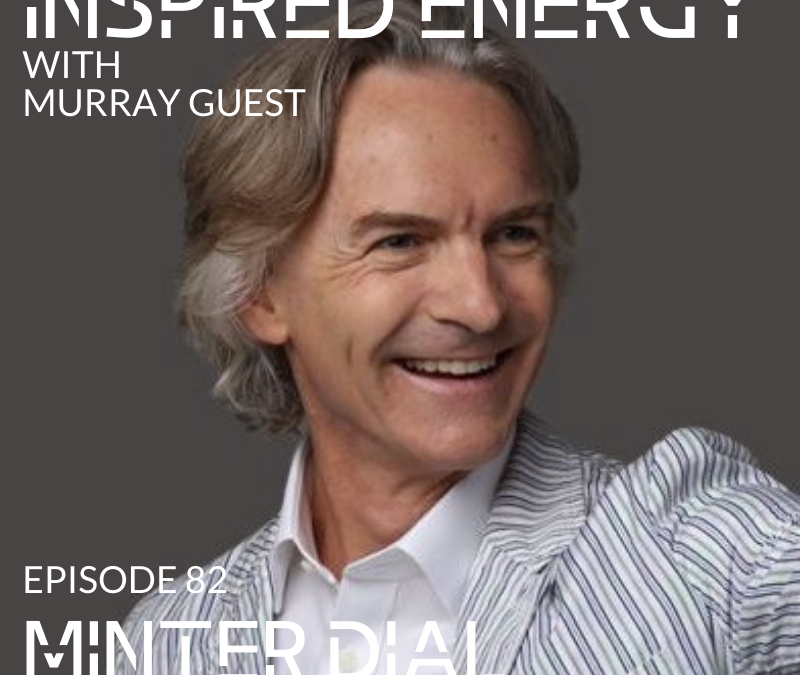 Episode 82 – Minter Dial   Authentic Leadership (You Lead)
