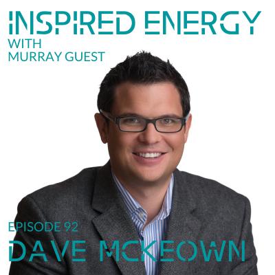 Episode 92 – Dave McKeown   Self Evolved Leadership